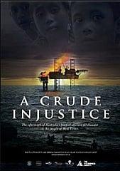 A Crude Injustice