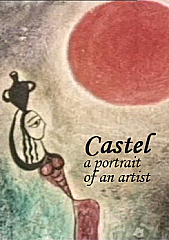 Castel - a Portrait of an Artist