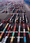 The Deceptive Promise of Free Trade