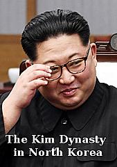 The Kim Dynasty in North Korea