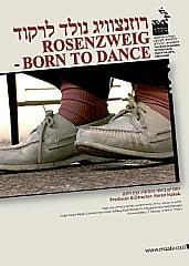 Watch Full Movie - Rosenzweig - Born to Dance