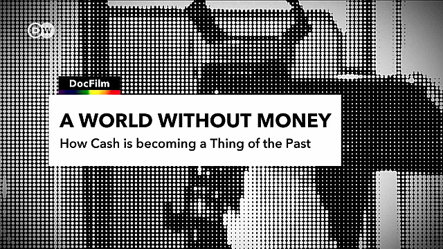 Watch Full Movie - How Cash is Becoming a Thing of the Past - Watch Trailer