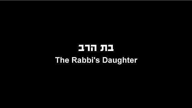 Watch Full Movie - The Rabbi's Daughter - Watch Trailer